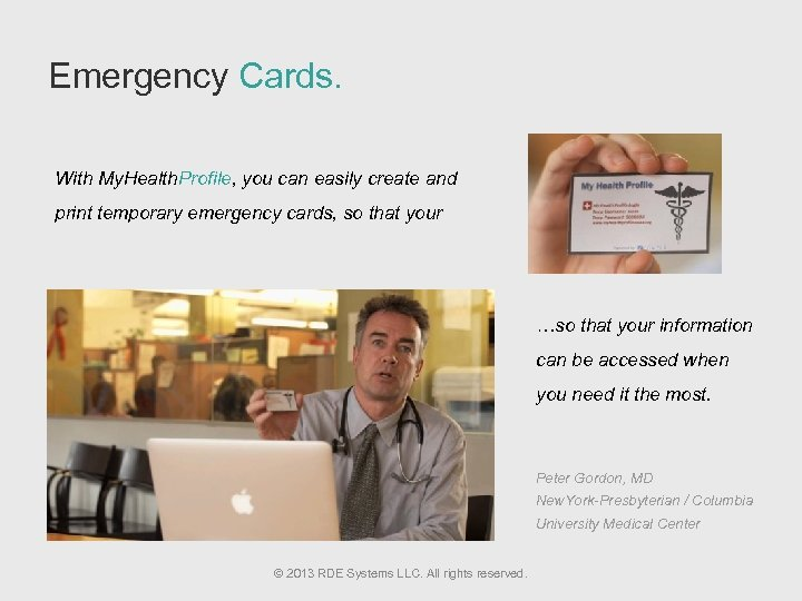 Emergency Cards. With My. Health. Profile, you can easily create and print temporary emergency