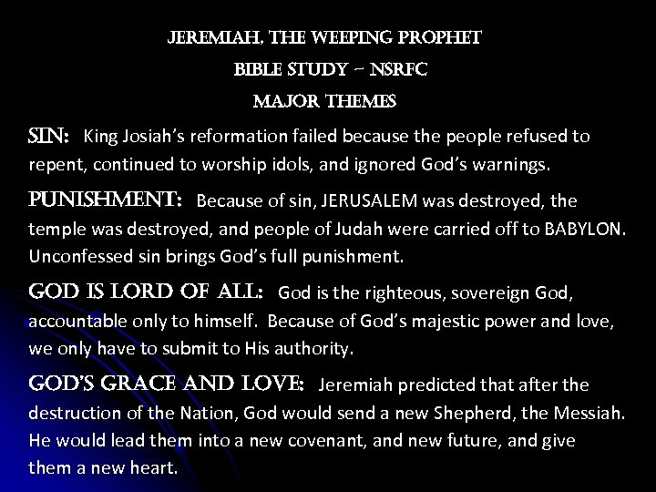 Jere. Miah, the weeping prophet bible study – nsrf. C Ma. Jor the. Mes