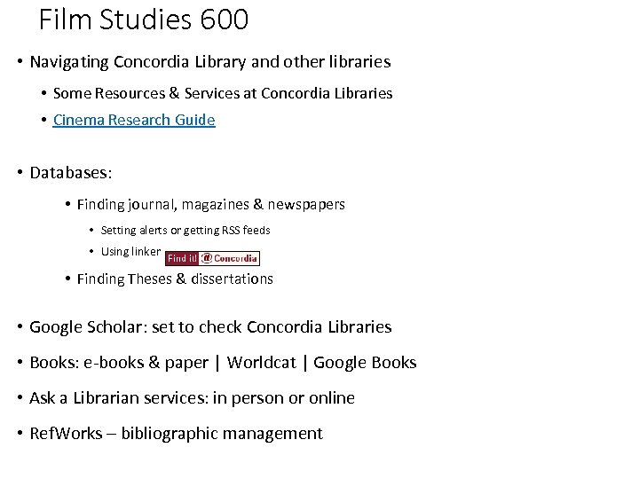 Film Studies 600 • Navigating Concordia Library and other libraries • Some Resources &