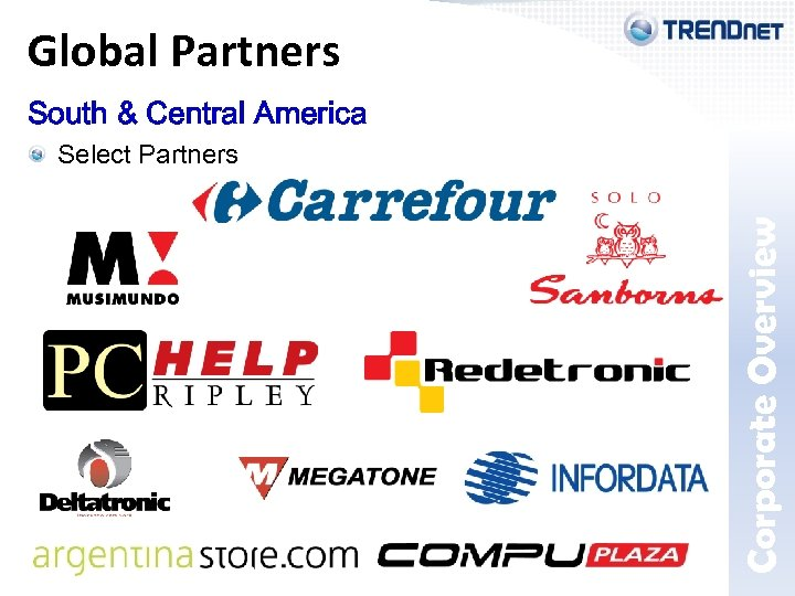 South & Central America Select Partners Corporate Overview Global Partners