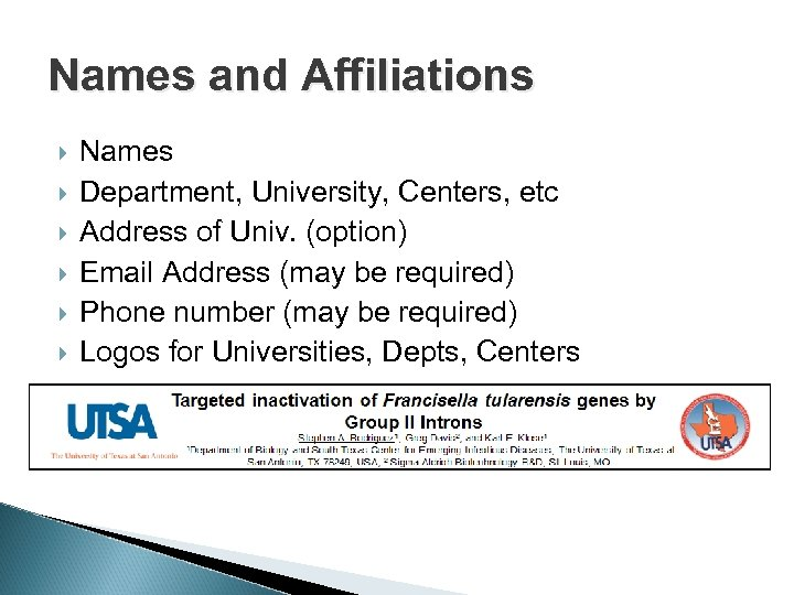 Names and Affiliations Names Department, University, Centers, etc Address of Univ. (option) Email Address
