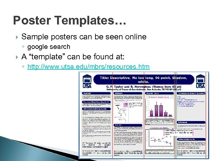 """Poster Templates… Sample posters can be seen online ◦ google search A """"template"""" can"""