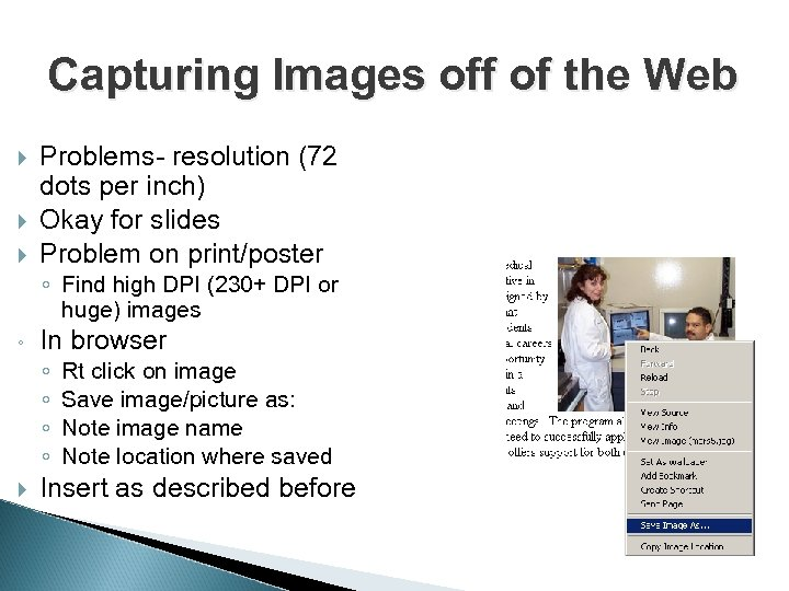 Capturing Images off of the Web Problems- resolution (72 dots per inch) Okay for