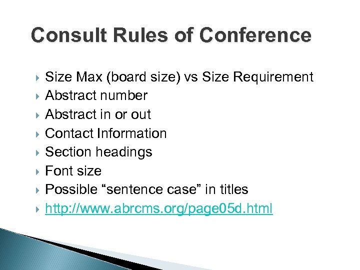 Consult Rules of Conference Size Max (board size) vs Size Requirement Abstract number Abstract