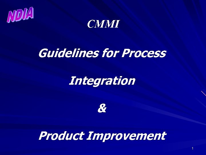 CMMI Guidelines for Process Integration & Product Improvement 1