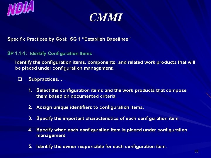 """CMMI Specific Practices by Goal: SG 1 """"Establish Baselines"""" SP 1. 1 -1: Identify"""