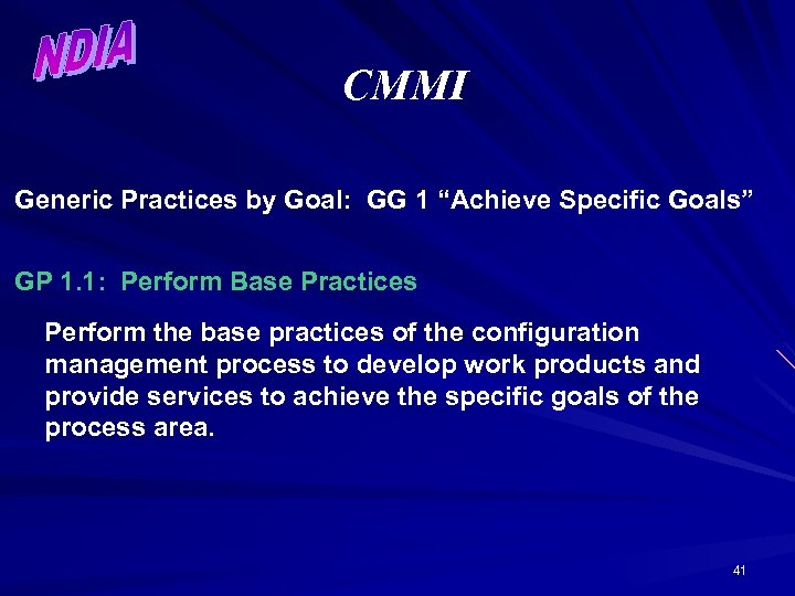 """CMMI Generic Practices by Goal: GG 1 """"Achieve Specific Goals"""" GP 1. 1: Perform"""