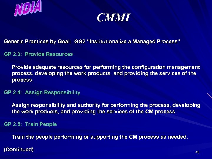 """CMMI Generic Practices by Goal: GG 2 """"Institutionalize a Managed Process"""" GP 2. 3:"""