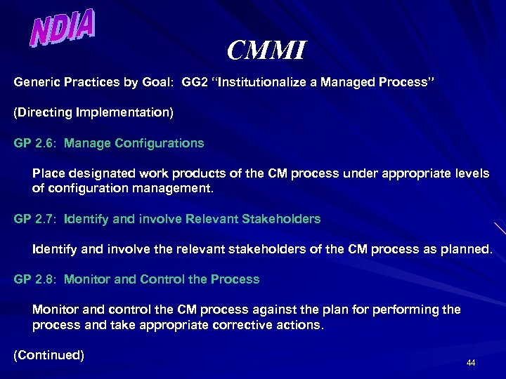 """CMMI Generic Practices by Goal: GG 2 """"Institutionalize a Managed Process"""" (Directing Implementation) GP"""