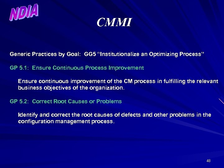 """CMMI Generic Practices by Goal: GG 5 """"Institutionalize an Optimizing Process"""" GP 5. 1:"""
