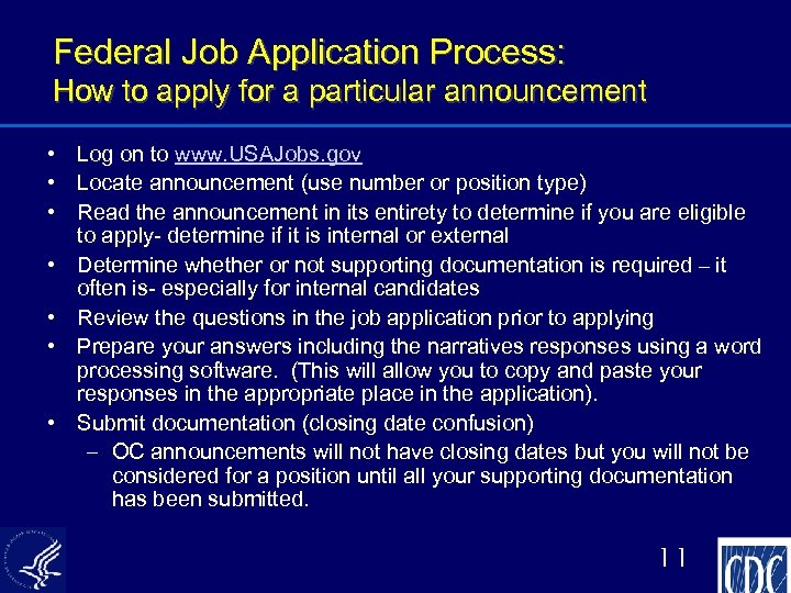 Federal Job Application Process: How to apply for a particular announcement • Log on