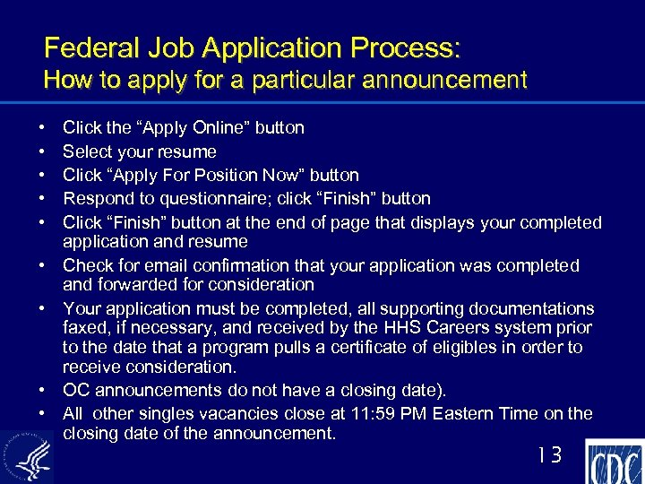 Federal Job Application Process: How to apply for a particular announcement • • •