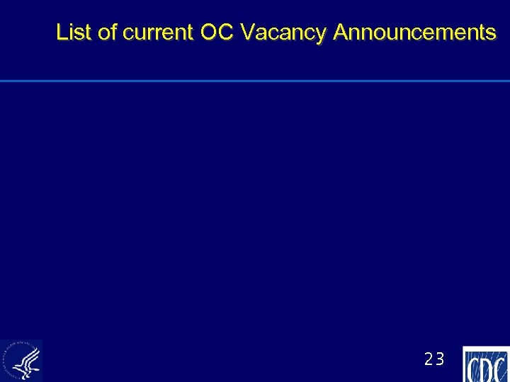 List of current OC Vacancy Announcements 23