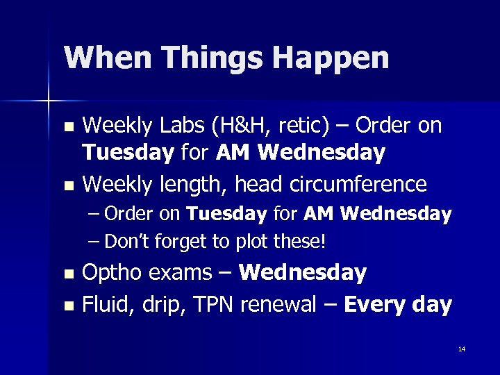 When Things Happen Weekly Labs (H&H, retic) – Order on Tuesday for AM Wednesday