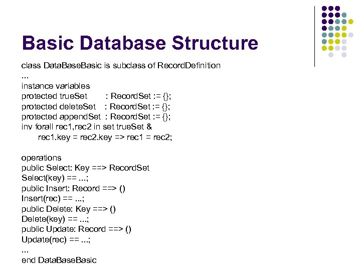 Basic Database Structure class Data. Base. Basic is subclass of Record. Definition. . .