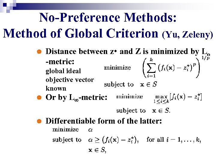 No-Preference Methods: Method of Global Criterion (Yu, Zeleny) | Distance between z and Z