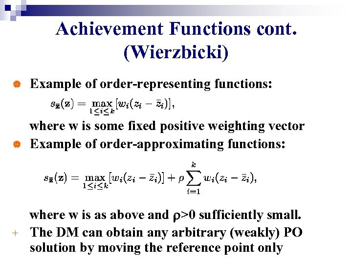 Achievement Functions cont. (Wierzbicki) | Example of order-representing functions: | where w is some