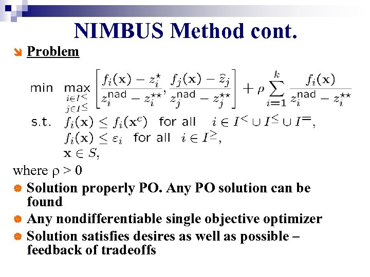 NIMBUS Method cont. î Problem where r > 0 | Solution properly PO. Any