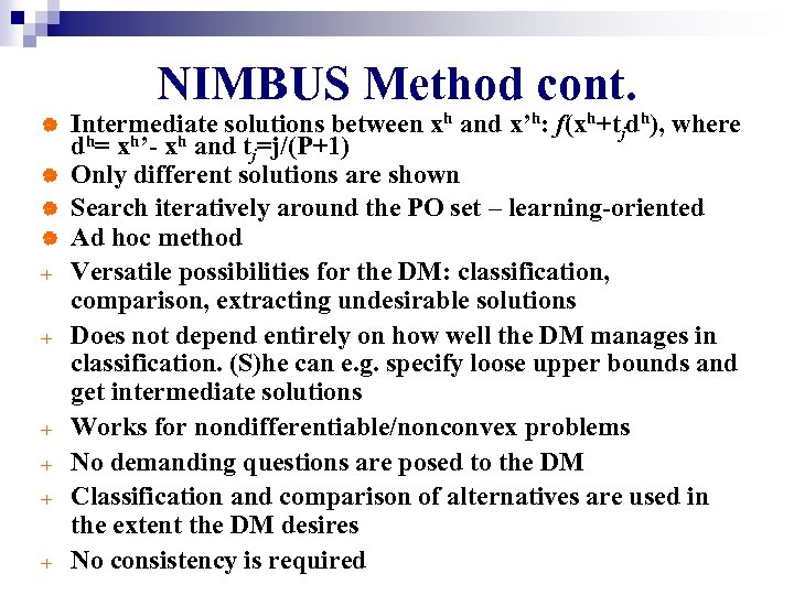 NIMBUS Method cont. | | + + + Intermediate solutions between xh and x'h:
