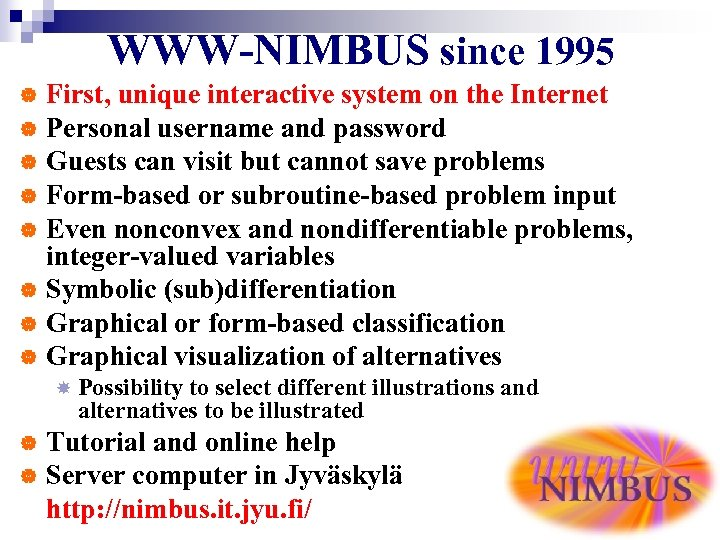 WWW-NIMBUS since 1995 First, unique interactive system on the Internet | Personal username and