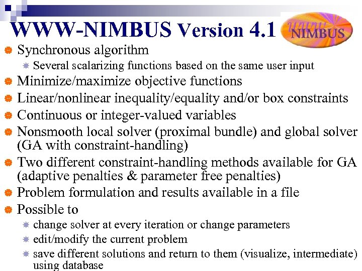 WWW-NIMBUS Version 4. 1 | Synchronous algorithm Several scalarizing functions based on the same