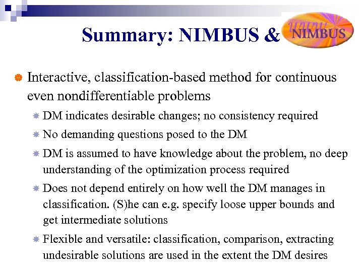 Summary: NIMBUS & | Interactive, classification-based method for continuous even nondifferentiable problems DM No