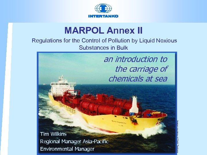 MARPOL Annex II Regulations for the Control of Pollution by Liquid Noxious Substances in