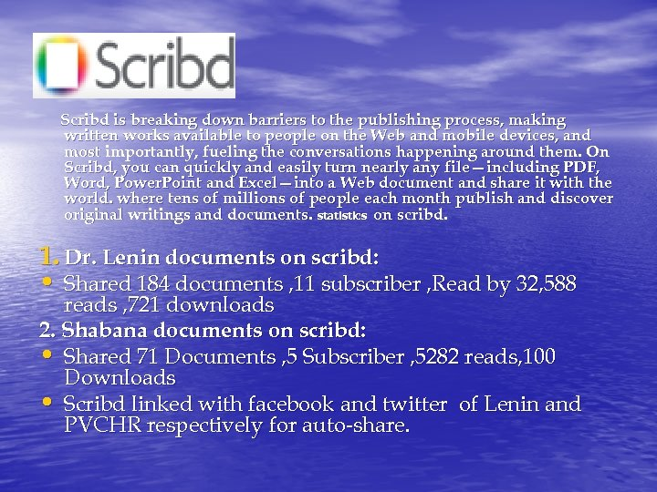 PVCHR Scribd is breaking down barriers to the publishing process, making written works available