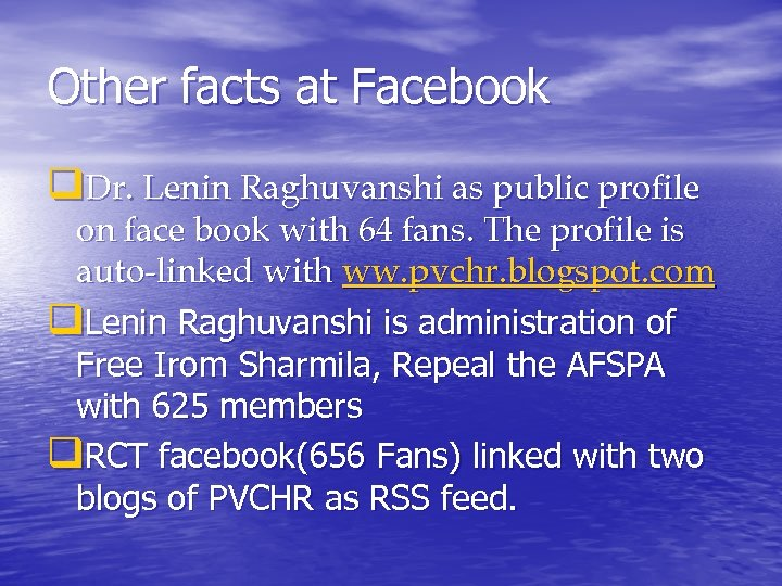 Other facts at Facebook q. Dr. Lenin Raghuvanshi as public profile on face book