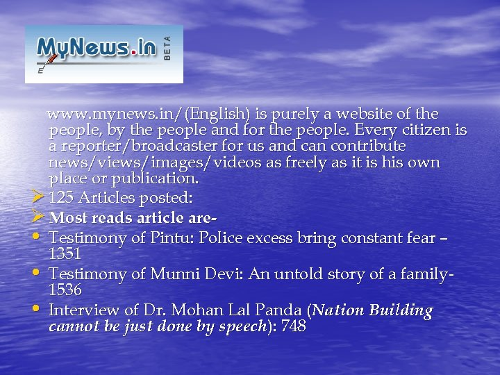www. mynews. in/(English) is purely a website of the people, by the people and