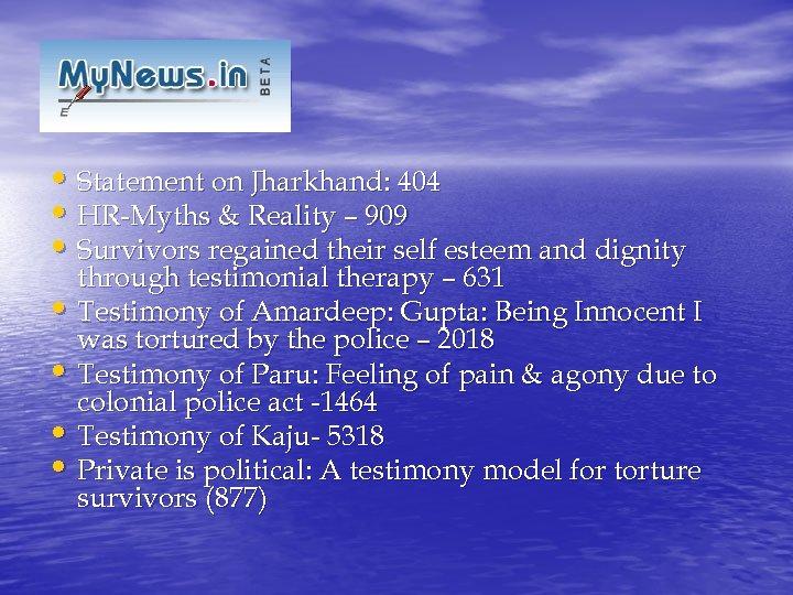 kllllllllll • Statement on Jharkhand: 404 • HR-Myths & Reality – 909 • Survivors