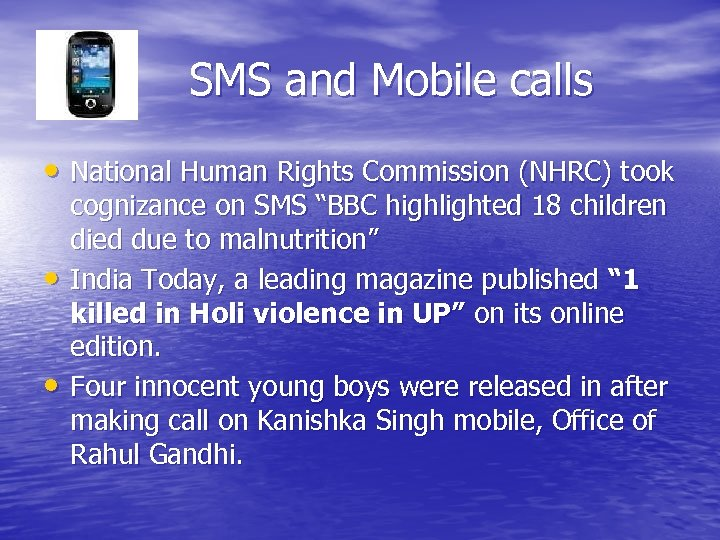 Ddjd SMS and Mobile calls • National Human Rights Commission (NHRC) took • •