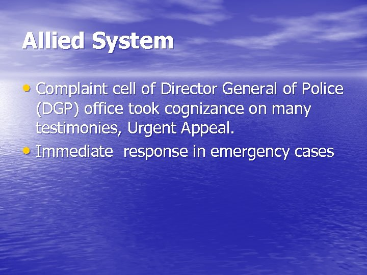 Allied System • Complaint cell of Director General of Police (DGP) office took cognizance