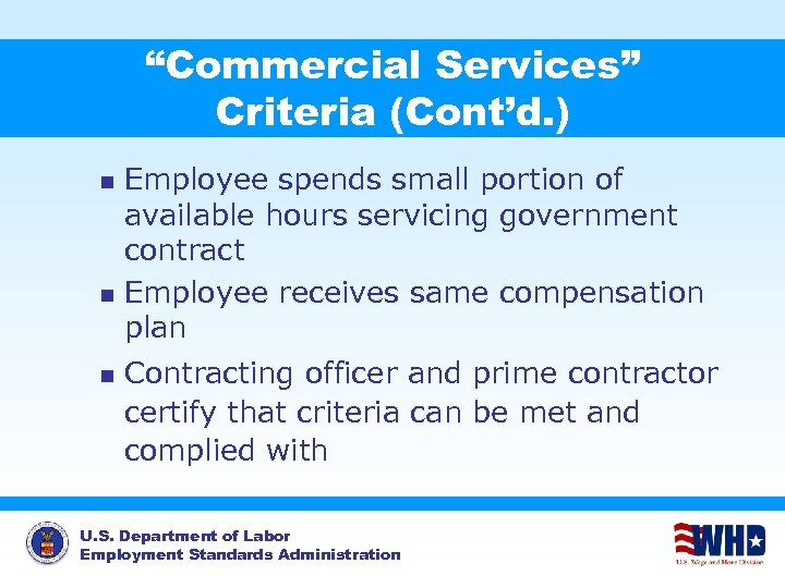 """""""Commercial Services"""" Criteria (Cont'd. ) Employee spends small portion of available hours servicing government"""