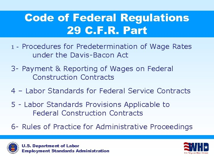 Code of Federal Regulations 29 C. F. R. Part 1 - Procedures for Predetermination