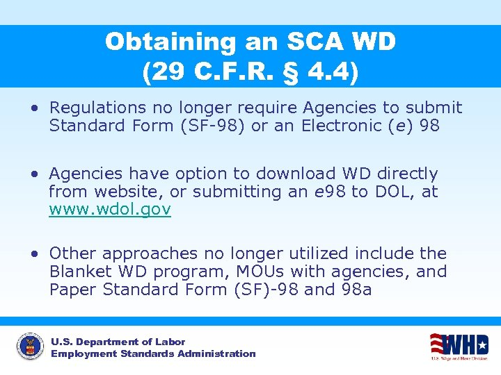 Obtaining an SCA WD (29 C. F. R. § 4. 4) • Regulations no