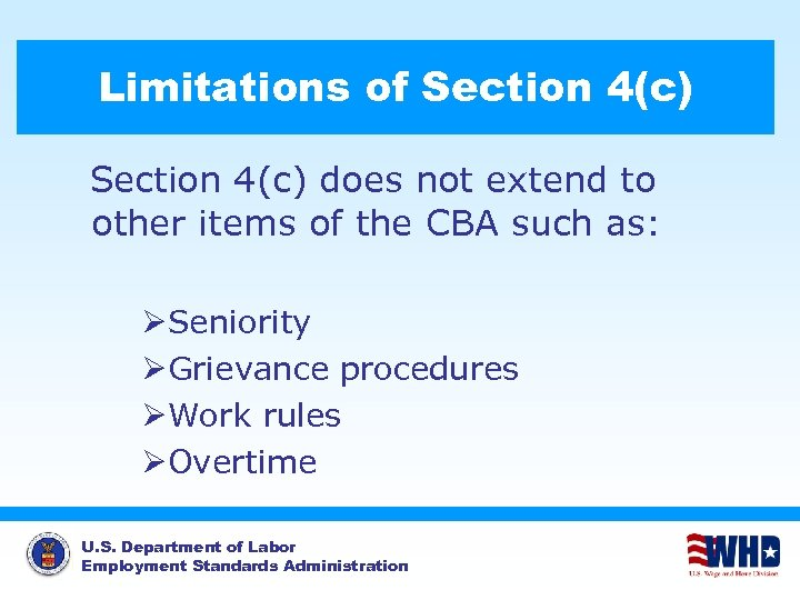 Limitations of Section 4(c) does not extend to other items of the CBA such