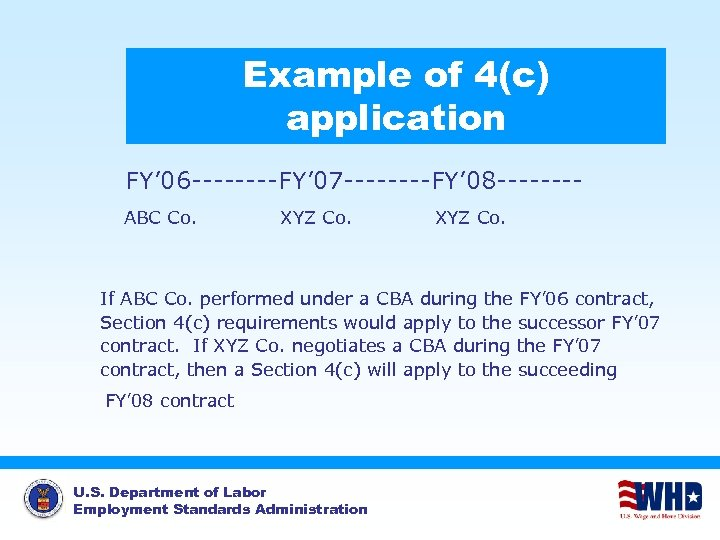 Example of 4(c) application FY' 06 ----FY' 07 ----FY' 08 -------ABC Co. XYZ Co.