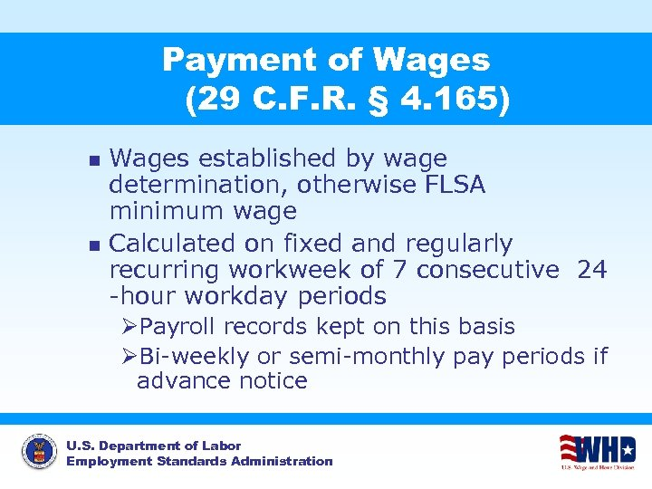 Payment of Wages (29 C. F. R. § 4. 165) Wages established by wage