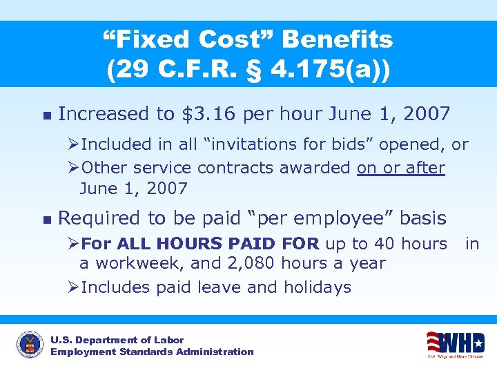 """""""Fixed Cost"""" Benefits (29 C. F. R. § 4. 175(a)) n Increased to $3."""