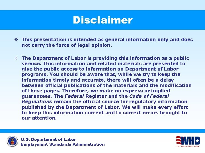 Disclaimer v This presentation is intended as general information only and does not carry