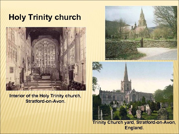 Holy Trinity church Interior of the Holy Trinity church, Stratford-on-Avon. Trinity Church yard, Stratford-on-Avon,