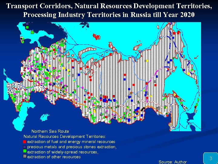 Transport Corridors, Natural Resources Development Territories, Processing Industry Territories in Russia till Year 2020
