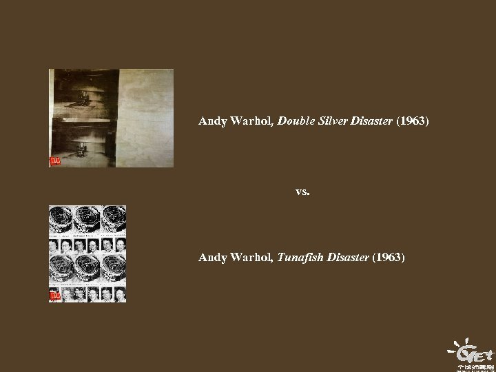 Andy Warhol, Double Silver Disaster (1963) vs. Andy Warhol, Tunafish Disaster (1963)