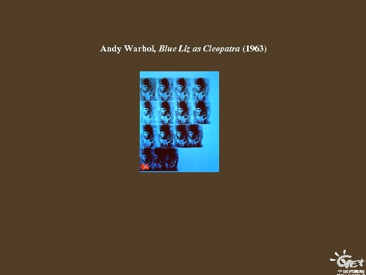 Andy Warhol, Blue Liz as Cleopatra (1963)
