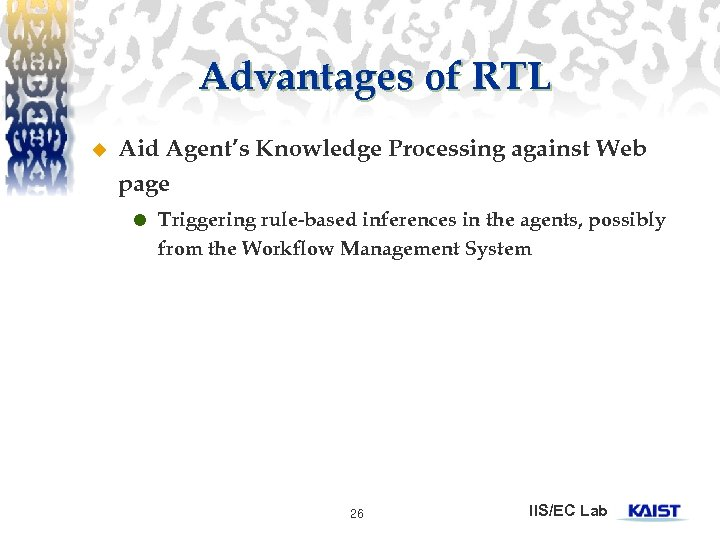 Advantages of RTL u Aid Agent's Knowledge Processing against Web page Triggering rule-based inferences