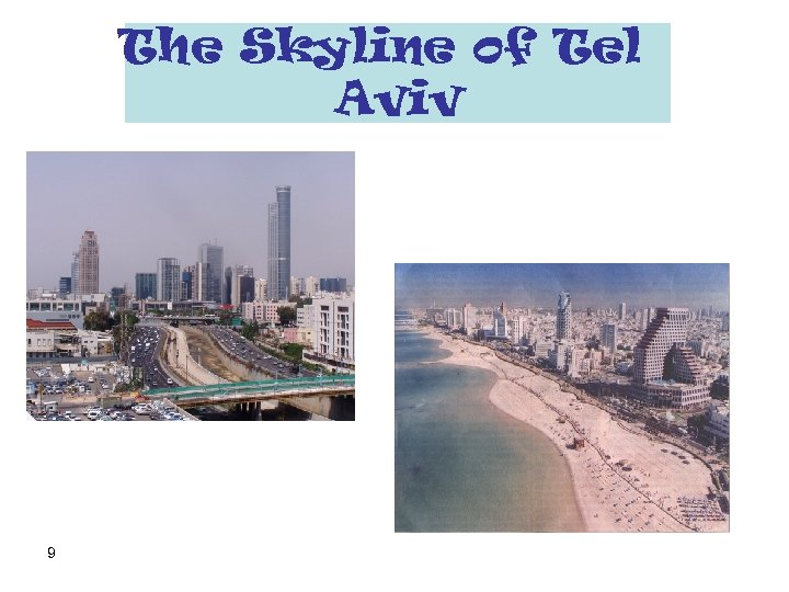 The Skyline of Tel Aviv 9