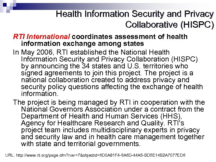Health Information Security and Privacy Collaborative (HISPC) RTI International coordinates assessment of health information
