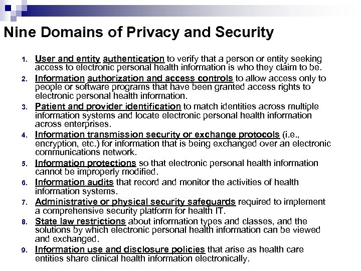 Nine Domains of Privacy and Security 1. 2. 3. 4. 5. 6. 7. 8.