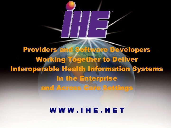 Providers and Software Developers Working Together to Deliver Interoperable Health Information Systems in the